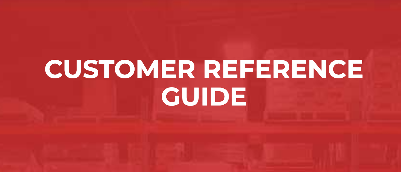 Customer Reference Guide